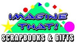 Imagine That! Scrapbooks & Gifts